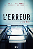 L'Erreur (French Edition)