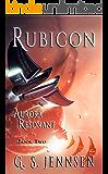 Rubicon: Aurora Resonant Book Two (Aurora Rhapsody 8)