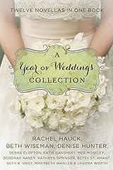 A Year of Weddings: Twelve Love Stories (A Year of Weddings Novella) Kindle Edition