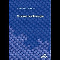 Sistemas de informação (Série Universitária)