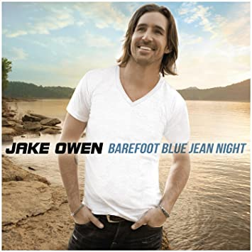 Jake owen barefoot blue jean night amazon music barefoot blue jean night m4hsunfo