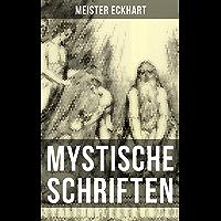 Mystische Schriften von Meister Eckhart