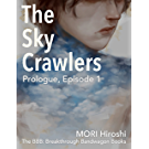 The Sky Crawlers: Prologue, Episode 1 (English Edition)