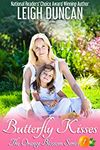 Butterfly Kisses (The Orange Blossom Series Book 1)