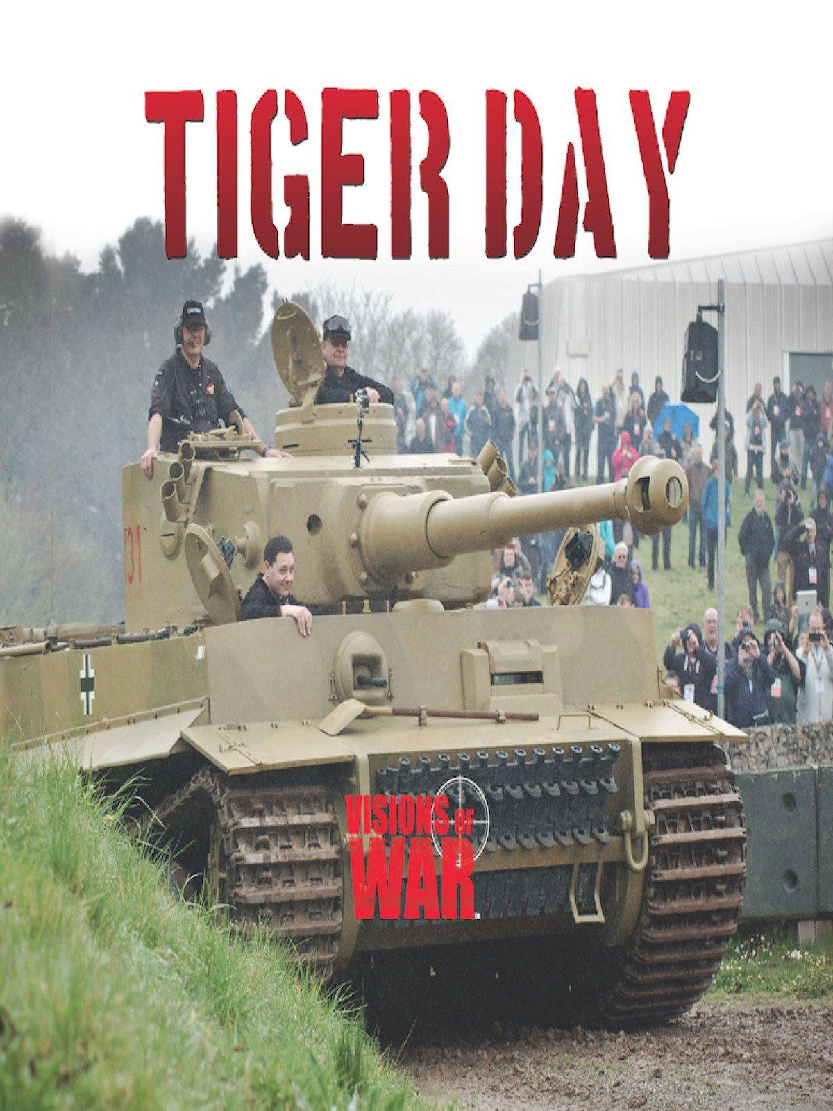 Tiger Day: Tiger Tank 131 on Amazon Prime Video UK