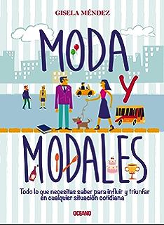 Moda y modales (Estilo) (Spanish Edition)