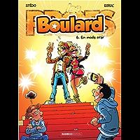 Boulard - Tome 6 - En mode star !