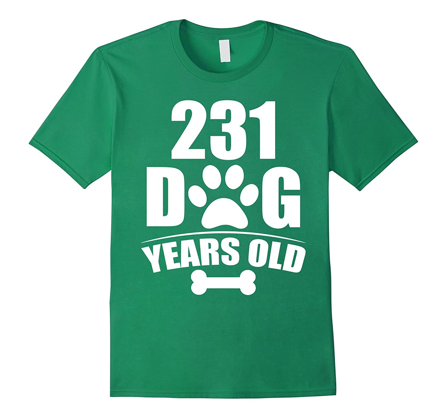 231 Dog Years Old Happy 33rd Birthday Dog T-Shirt-RT
