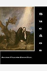 Sueños (Spanish Edition) Kindle Edition