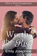 Worth The Risk: A clean and wholesome romance novel (Rock Star Husbands Book 1) Kindle Edition