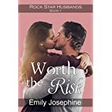 Worth The Risk: A Christian romance novel (Rock Star Husbands Book 1)