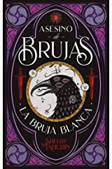 Asesino de brujas: La bruja blanca (#Fantasy) (Spanish Edition) Kindle Edition