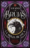 Asesino de brujas: La bruja blanca (#Fantasy) (Spanish Edition)