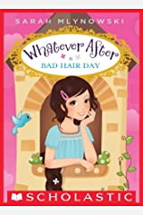 Bad Hair Day (Whatever After #5) Kindle Edition
