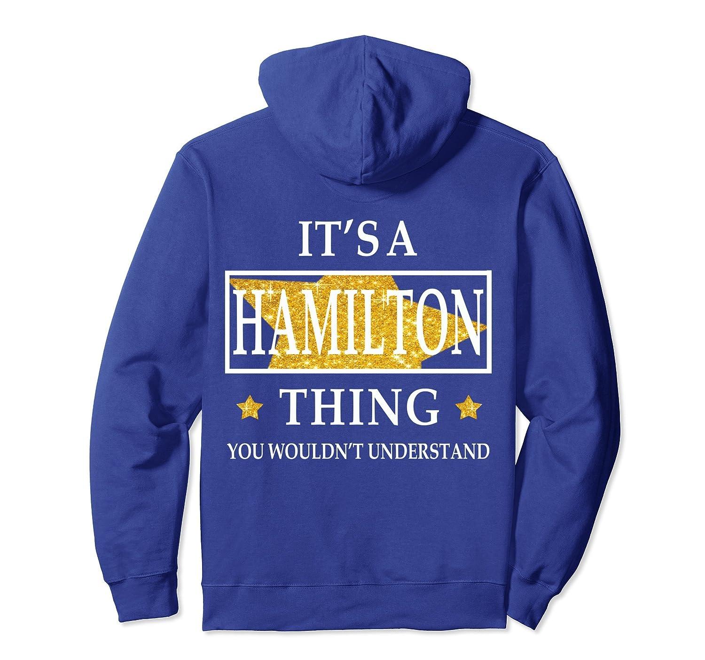 It's a hamilton thing Hoodie-fa