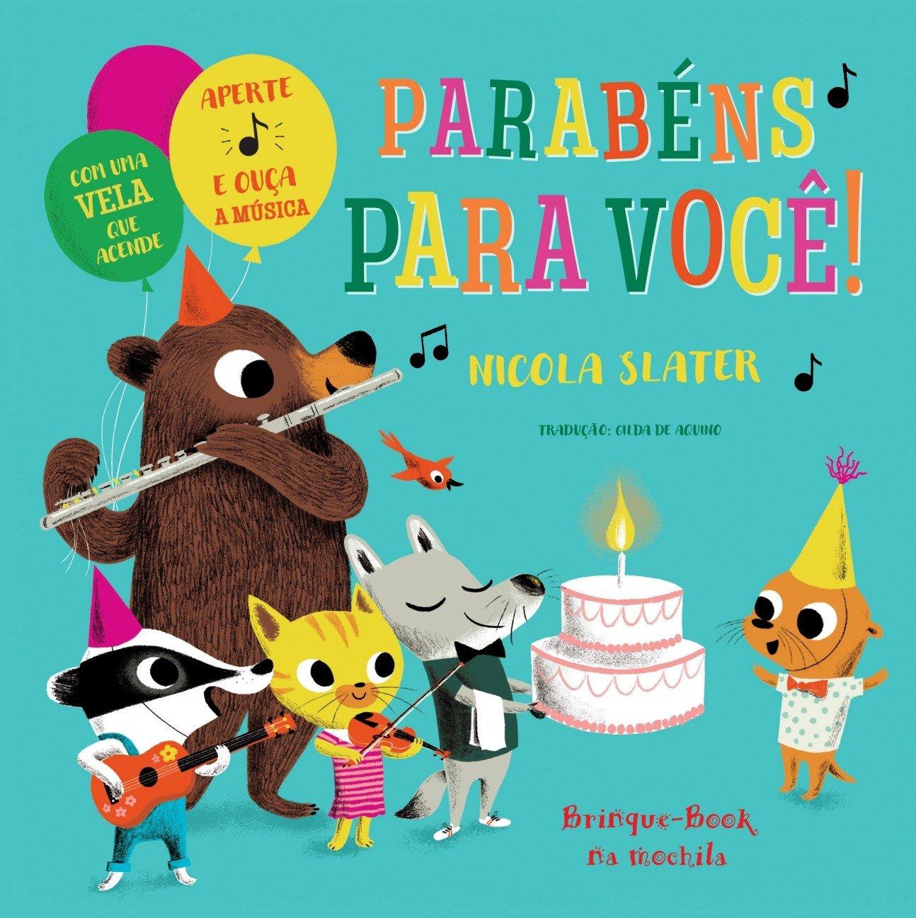 Parabens Para Voce Aperte e Ouça a Musica (Em Portugues do Brasil): Nicola Slater: 9788574125596: Amazon.com: Books