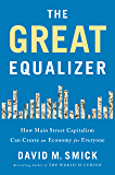 The Great Equalizer: How Main Street Capitalism Can Create an Economy for Everyone (English Edition)