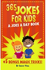 365 Jokes For Kids: A Joke A Day Book +5 Bonus Magic Tricks Kindle Edition