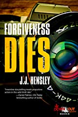 Forgiveness Dies (Trevor Galloway Thriller Book 3) Kindle Edition