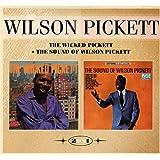 The Wicked Pickett+the Sound of Wilson Pickett