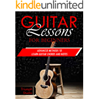 Guitar Lessons for Beginners: Advanced Methods to Learn
