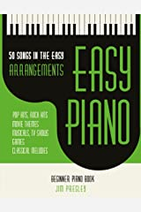 50 Songs In The Easy Arrangements: Easy Piano Kindle Edition