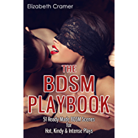 The BDSM Playbook: 51 Ready-Made BDSM Scenes for Hot, Kindy & Intense Plays (English Edition)