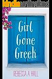 Girl Gone Greek (English Edition)