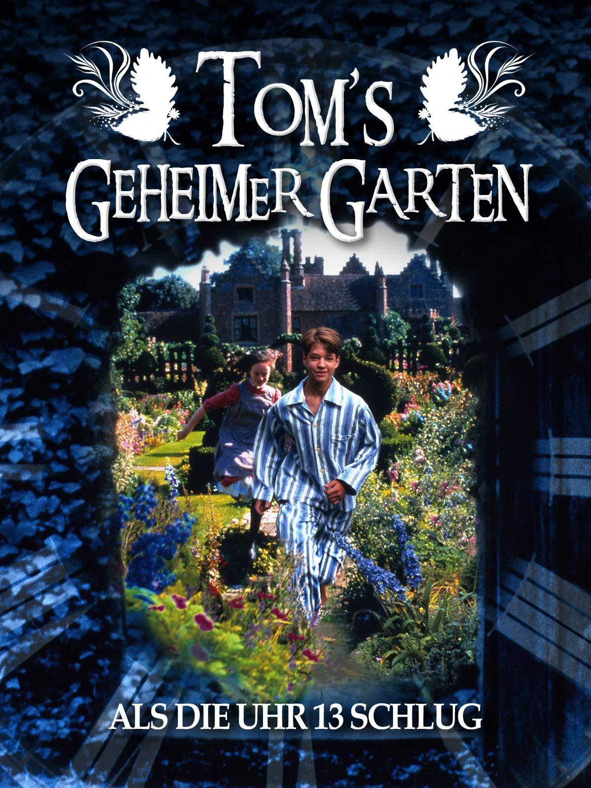Amazon De Tom S Geheimer Garten Als Die Uhr 13 Schlug Ansehen Prime Video