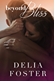 Beyond Bliss (The Sinclairs Book 1)
