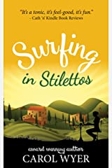 Surfing in Stilettos Kindle Edition