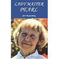 Lady Master Pearl, My Teacher (English Edition)