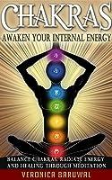 Chakras: Awaken Your Internal Energy – Balance