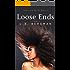 Loose Ends (Soul Love Series Book 3)