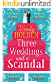 Three Weddings and a Scandal: The laugh-out-loud read of the year (A Laura Lake Novel)