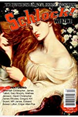 Schlock! Webzine Vol. 7, Issue 7 Kindle Edition