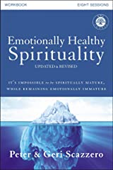 Emotionally Healthy Spirituality Workbook, Updated Edition: Discipleship that Deeply Changes Your Relationship with God Paperback