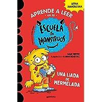 Aprender a leer en la Escuela de Monstruos 2 Una liada de mermelada (Aprender a leer en la Escuela de Monstruos 2): En…