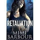 Retaliation (Her Sweet Revenge Series Book 1)