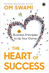 The Heart of Success - Exclusive Chapter Kindle Edition