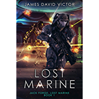 Lost Marine (Jack Forge, Lost Marine Book 1) (English Edition)