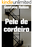 Pele de cordeiro (Portuguese Edition)