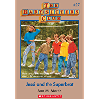 The Baby-Sitters Club #27: Jessi and the Superbrat