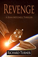 Revenge (A Ryan Mitchell Thriller Book 9) Kindle Edition