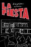 La Fiesta: Novela Negra (Novela Negra (alreves))