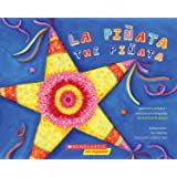 La piñata / The Pinata (Bilingual) (Spanish and English Edition)
