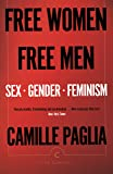 Free Women, Free Men: Sex, Gender, Feminism (Canons)