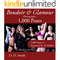 Boudoir and Glamour Photography - 1000 Poses for Models and Photographers: Boudoir, glamour and lingerie photography… book cover