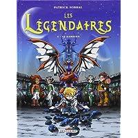 Les Légendaires, Tome 2