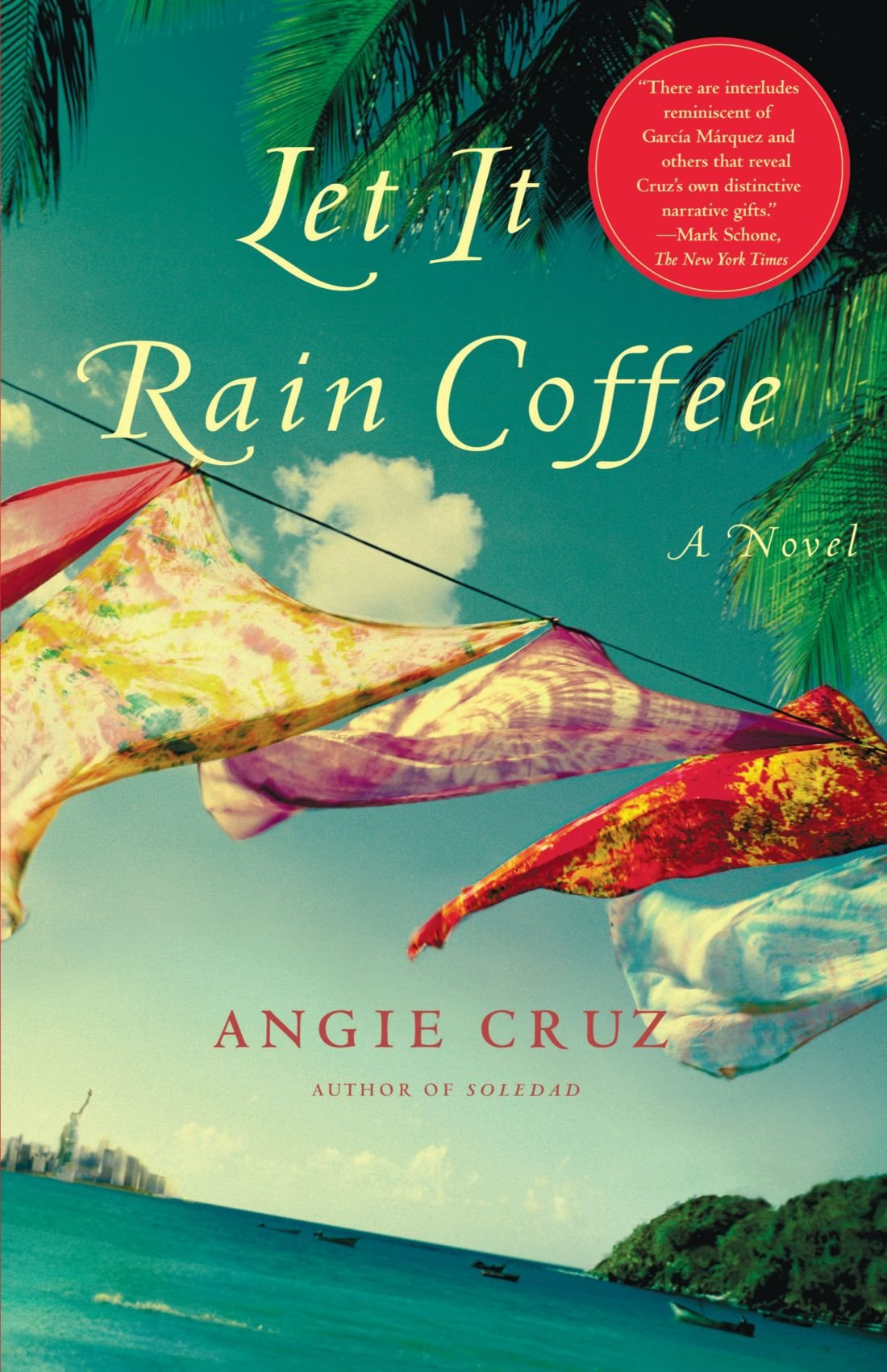 Let It Rain Coffee: A Novel: Cruz, Angie: 9780743212045: Amazon.com: Books